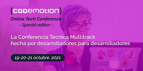Codemotion Online Tech Conference 2021 - Spanish Edition | Autumn tickets