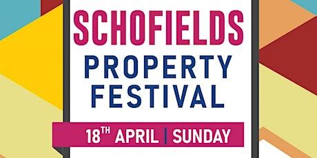 SCHOFIELDS PROPERTY FEST tickets