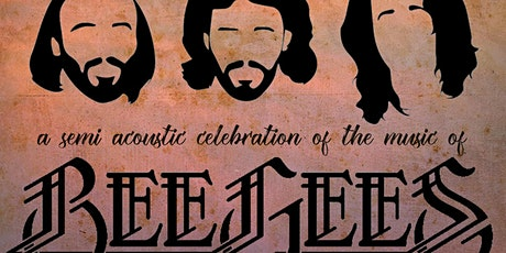Bee Gee's - Classic Album Night. SHOW 1:  3/6/21 tickets