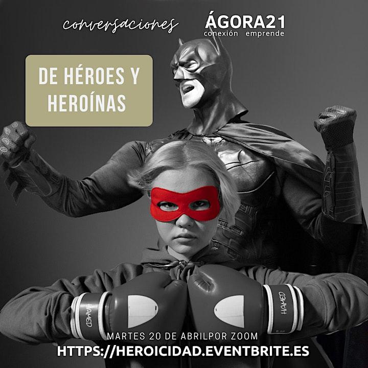 Imagen de DE HÉROES Y HEROÍNAS - Conversaciones en el Ágora (20/04)