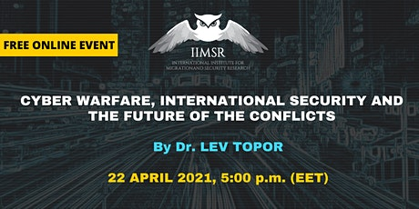 Cyber Warfare, International Security and the Future of the Conflicts tickets