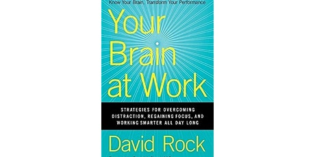 Book Review & Discussion : Your Brain at Work tickets
