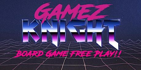 Gamez Knight - Community Boardgame Freeplay tickets