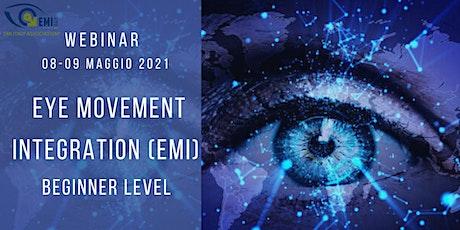 Eye Movement Integration  (EMI)  Begginer Level -Terza Edizione- biglietti
