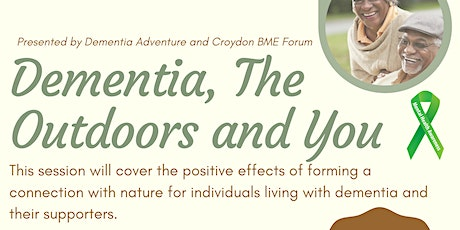 Mental Health Awareness: Dementia, The Outdoors and You tickets