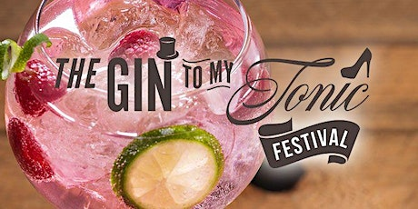 The Gin To My Tonic Festival Exeter. 16th-17th July 2021 tickets