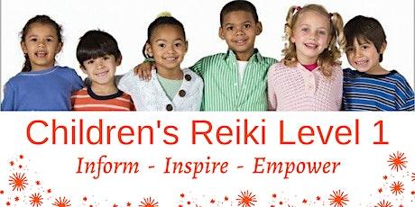 Children's Reiki Level I Workshop - Inform - Inspire - Empower tickets