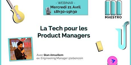 La Tech pour les Product Managers - Stan ex. Engineering Manager @leboncoin billets