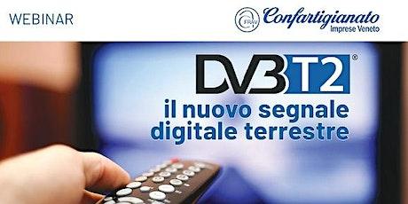 ELETTRICISTI: webinar  DVBT2 il 21 aprile 2021ore 18 biglietti
