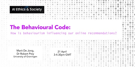 The Behavioural Code:  How does behaviourism influence recommender systems? tickets