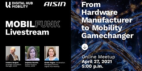 MOBILFUNK Livestream: From Hardware Manufacturer to Mobility Gamechanger! tickets