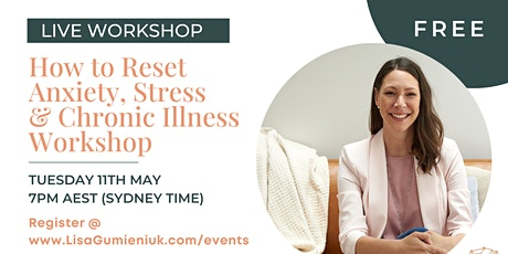 How to Reset Anxiety & Stress Workshop tickets