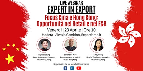 Expert in Export - Focus Cina e Hong Kong - Opportunità nel Retail e F&B biglietti