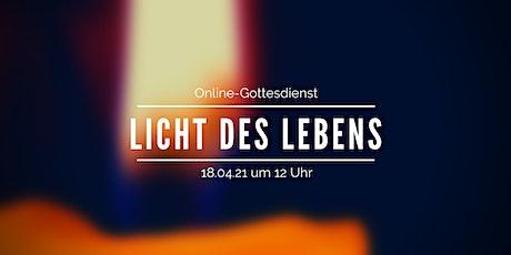 Licht des Lebens: Online-Gottesdienst am 3. Ostersonntag Tickets