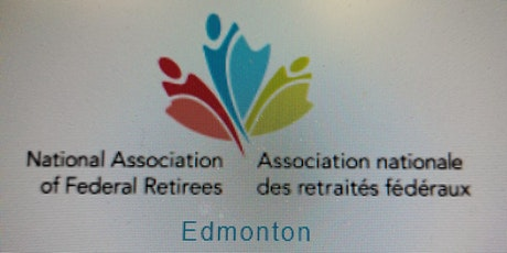 NAFR Federal Retirees Edmonton Branch Annual Members Online Meeting tickets