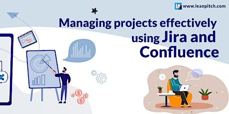 Crash Course: Managing Projects Effectively using JIRA and Confluence tickets