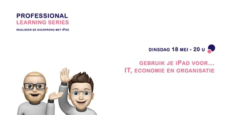 Professional Learning Series - gebruik iPad voor IT, economie & organisatie tickets