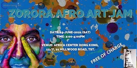 Zorora Afro Art Jam tickets