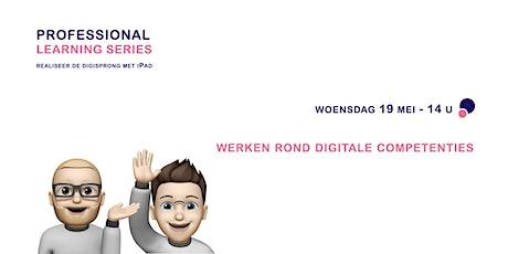 Professional Learning Series - werken rond digitale competenties tickets