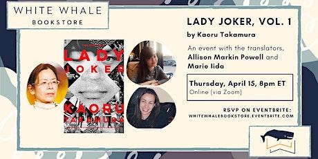 Lady Joker, Volume 1: Allison Markin Powell and Marie Iida tickets