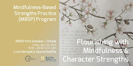 Flourishing with Mindfulness & Character Strengths - MBSP Info Session tickets