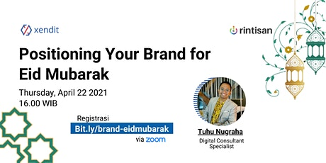 [FREE] Positioning Your Brand for Eid Mubarak tickets