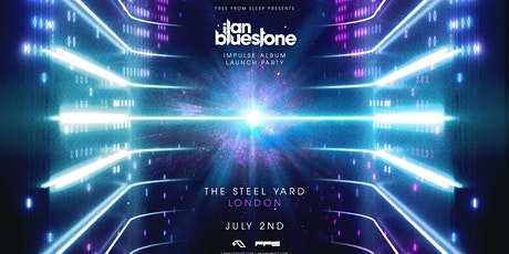 Anjunabeats: Ilan Bluestone Album Launch Party tickets