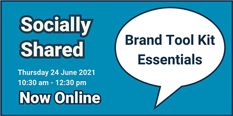 Socially Shared -  Brand Tool Kit Essentials tickets