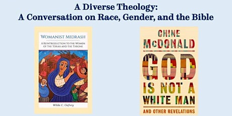 A Diverse Theology:  A Conversation on Race, Gender, and the Bible tickets