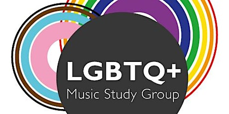 1st Queer Forum of the LGBTQ+ Music Study Group Tickets