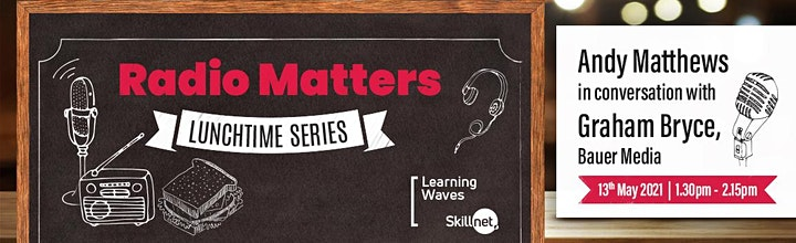 Radio Matters - Lunchtime Series 2021 image