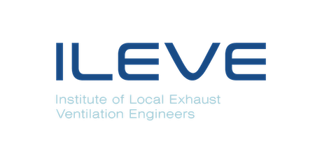 Institute of Local Exhaust Ventilation Engineers AGM 2021 tickets
