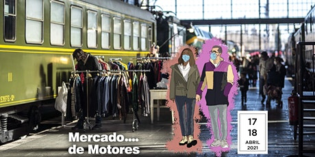 Mercado de Motores 17 y 18 de abril ¡Volvemos! tickets