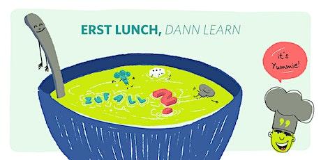 Erst Lunch, dann Learn– #3 Wie wir den Zufall für Remote Work nutzen können Tickets