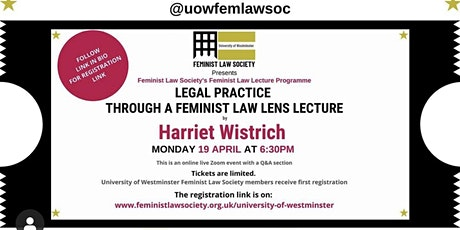 Legal Practice Through A Feminist Law Lens Lecture with Harriet Wistrich tickets