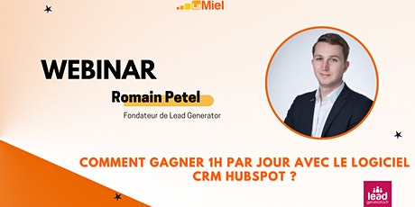 Comment gagner 1h par jour avec le logiciel CRM/Marketing HubSpot ? billets