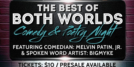 Best Of Both Worlds: Comedy & Poetry Night tickets