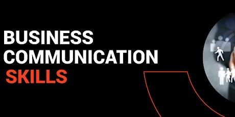 Business Communication Skills tickets