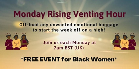 Monday Rising Venting Hour tickets