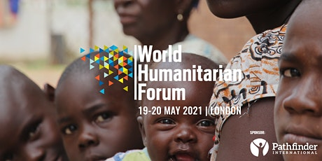 World Humanitarian Forum London 2021 tickets