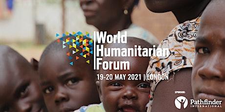 World Humanitarian Forum London 2021 boletos