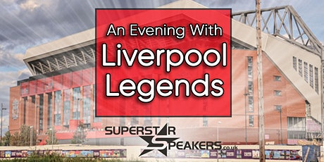 An Evening with Liverpool Legends - Mansfield tickets