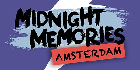 MIDNIGHT MEMORIES AMSTERDAM tickets