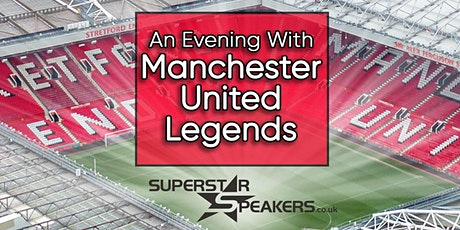 An Evening with Manchester United Legends - Chester tickets