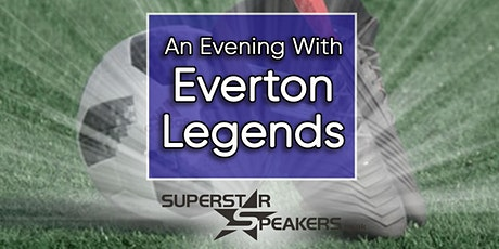 An Evening with The Everton Football Club Legends - Chester tickets