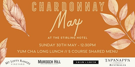 Chardonnay Long Lunch at the Stirling Hotel tickets