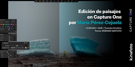 Edición de paisajes en Capture One Pro con María Pérez-Cejuela entradas