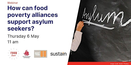 How can food poverty alliances support asylum seekers? tickets