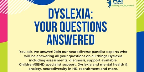 Dyslexia: Your questions answered tickets