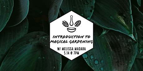 Introduction to Magical Gardening tickets